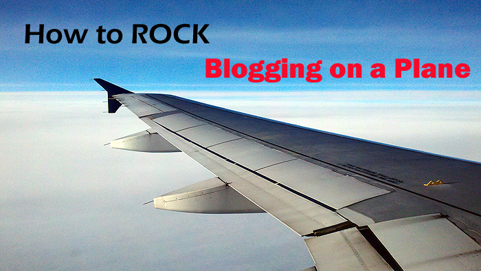 Blogging on a Plane