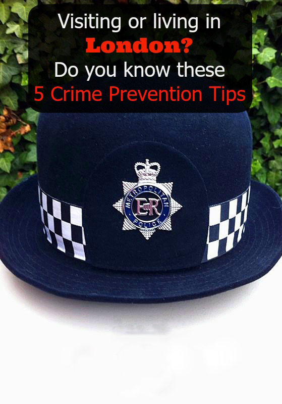 Crime Prevention Tips for London