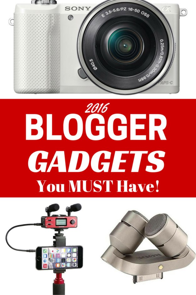 2016 Blogger Gadgets You Must Have