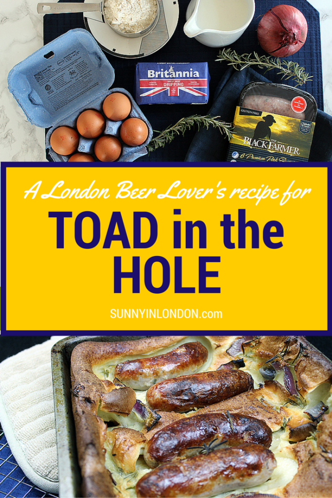 Easy toad in the hole recipe sunny in london easy toad in the hole recipe from a beer loving london bloke forumfinder Images