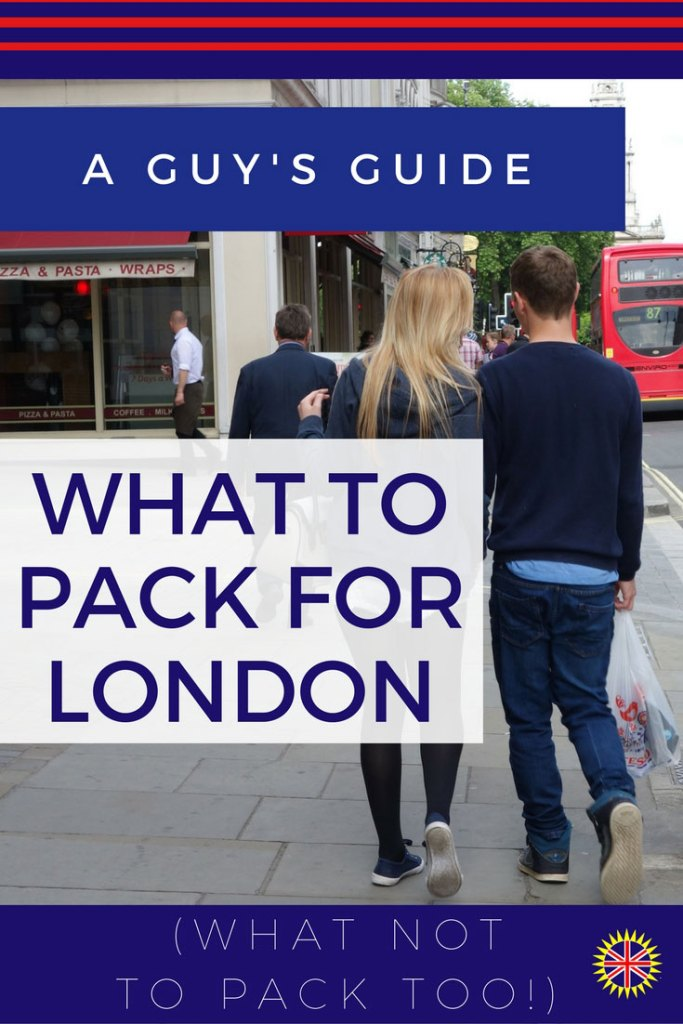 what-to-pack-for-london-guy-guide-american