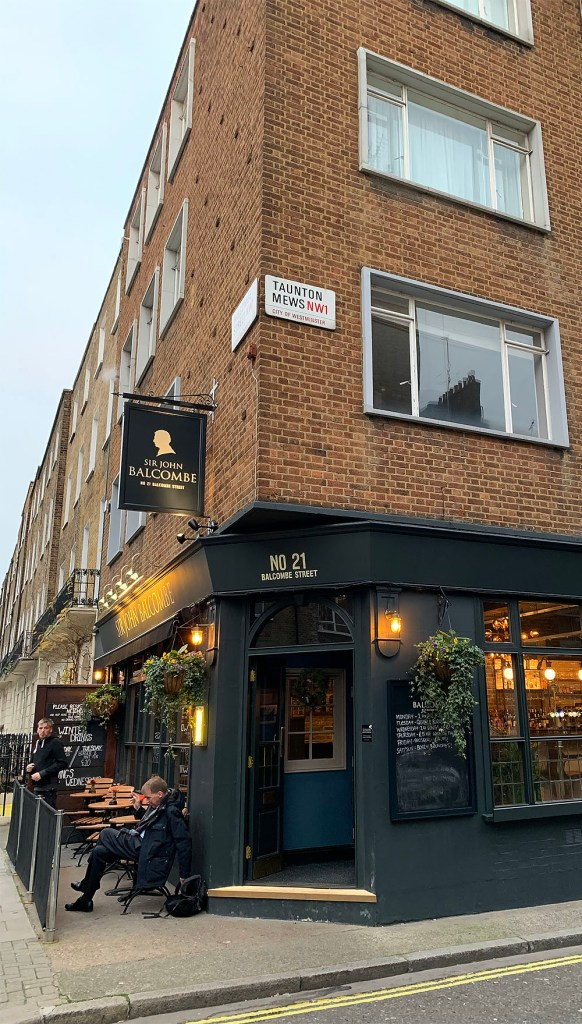Sir John Balcombe Pub Review Marylebone London