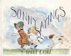 Sonnysayings, book, by Fanny Y. Cory, front cover