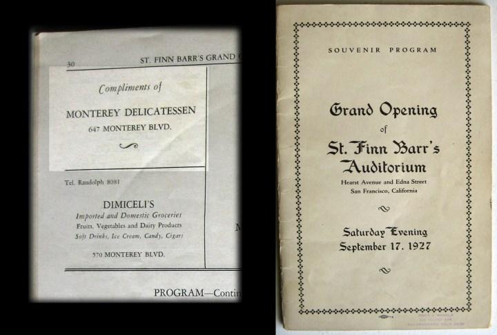Mention of Monterey Delicatessen in program for Grand Opening of St Finn Barr Auditorium, 27 Sept 1927. Thanks to Juliet Samonte, at St Finn Barr.
