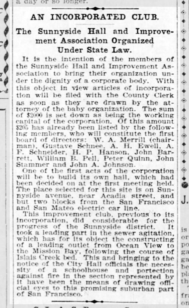Incorporating the Sunnyside neighborhood group to build a new community hall. SF Call, 3 May 1899.
