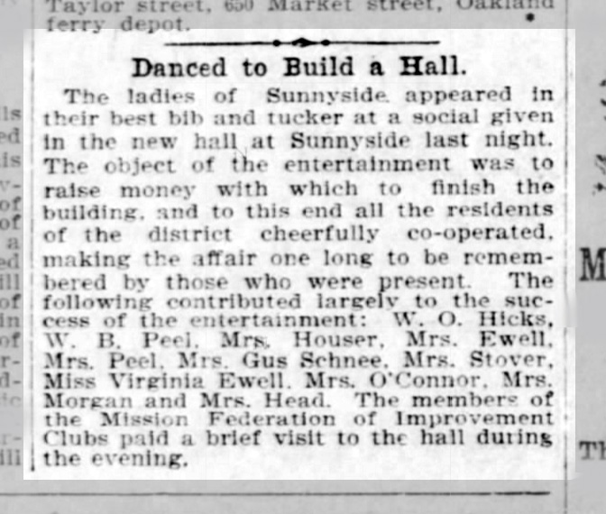 Not quite done, boys. Raising money to finish the Sunnyside Hall. SF Call, 20 May 1900.