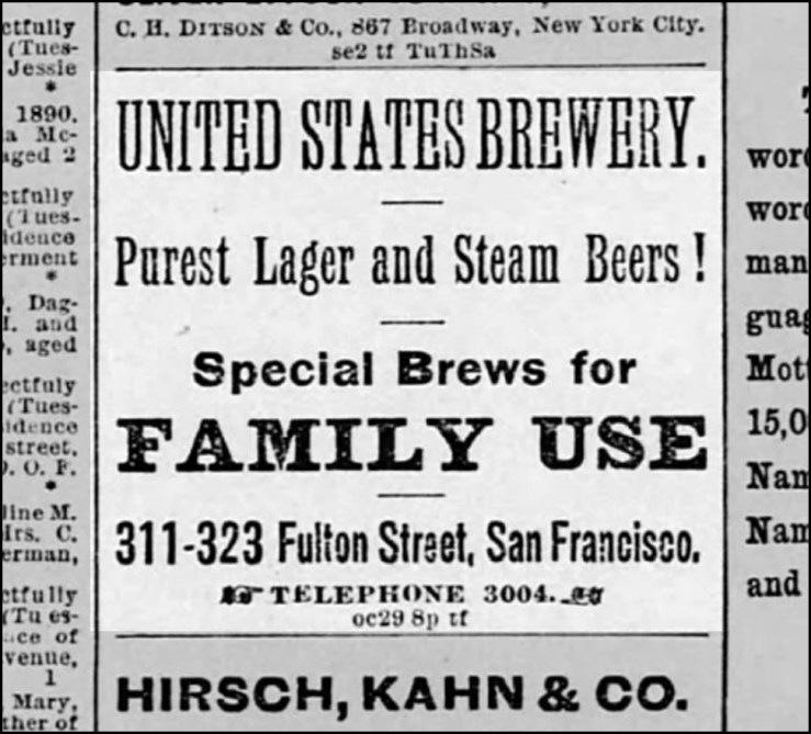 "Right: Advertisement for United States Brewery. San Francisco Call, 4 November 1890. From Newspapers.com. ""Special Brews for Family Use"" raises some questions about the deployment of alcohol by parents at the time."