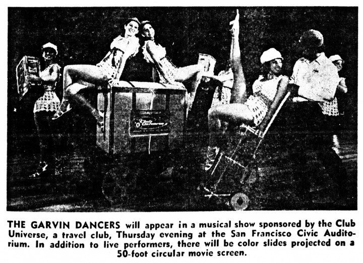SF Examiner, 25 Oct 1970. The Garvin Dancers in the Club Universe Show. Newspapers.com.