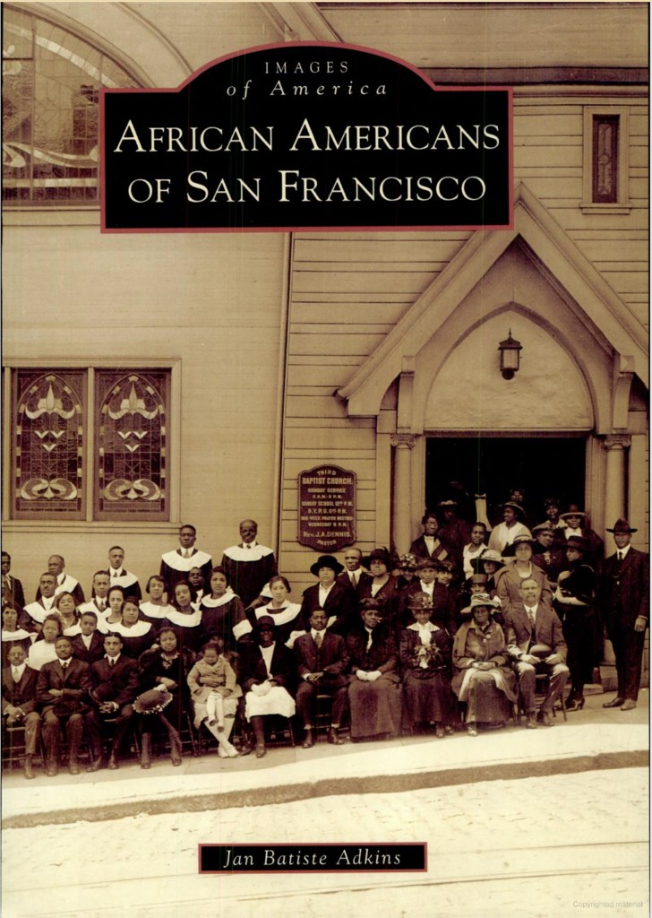 Cover of Arcadia picture book, African Americans of San Francisco by Jan Batiste Adkins, showing the Third Baptist Church at Hyde and Clay in the 1910s.