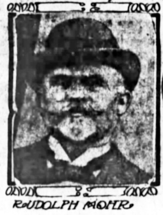 Rudolph Mohr. SF Chronicle, 13 Nov 1906.