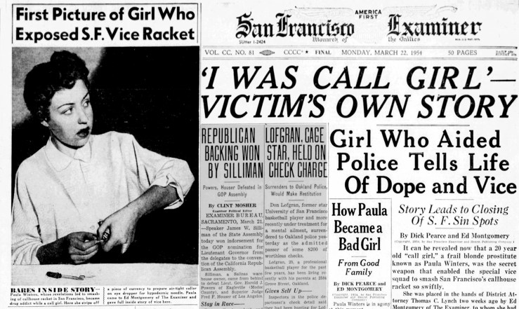 The exposé: Paula Winters spills all the reporter Ed Montgomery, eventually resulting in convictions of prostitution madams but not rapist cops. SF Examiner, 22 Mar 1954.