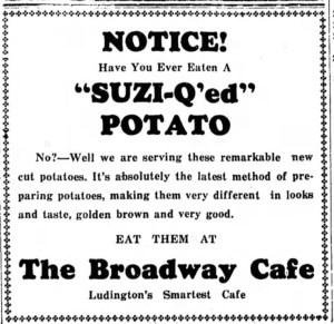 Remarkable and new -- Suzi-Q'ed potatoes! Ludington (MI) Daily News, 7 Oct 1939. Newspapers.com