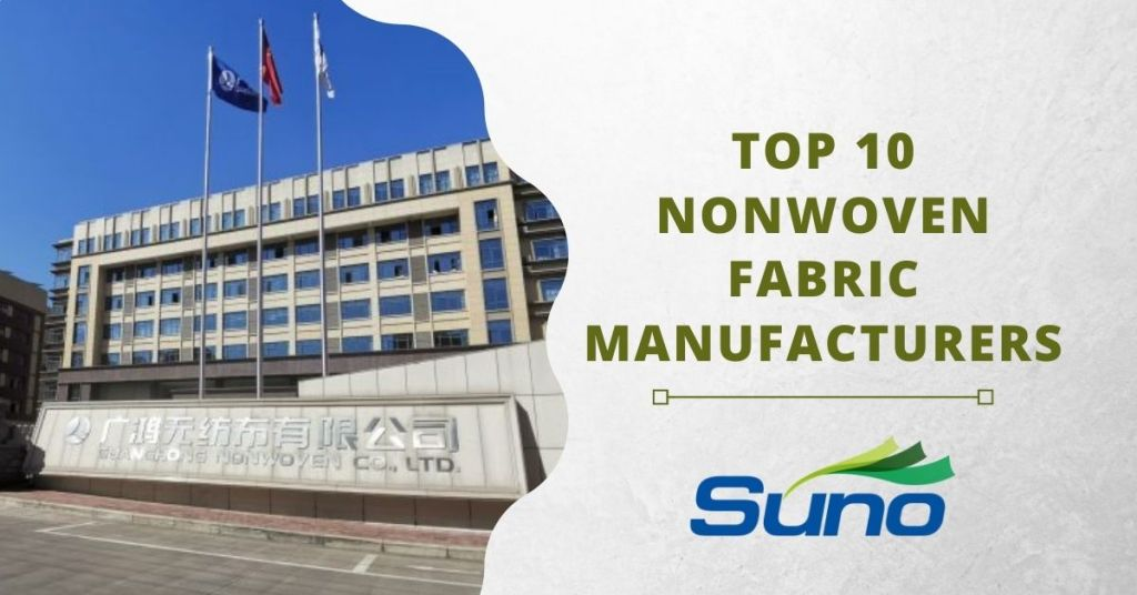 Top 10 Nonwoven Fabric Manufacturers in the World