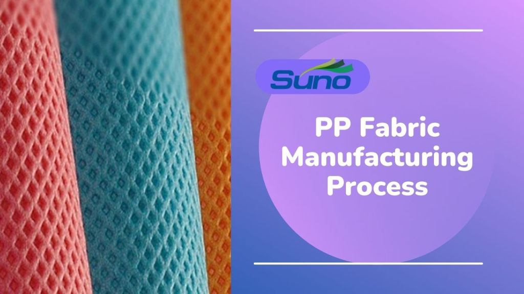 PP Fabric Manufacturing Process
