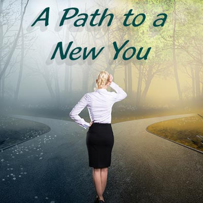 A Path To A New You