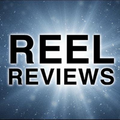 Reel Reviews