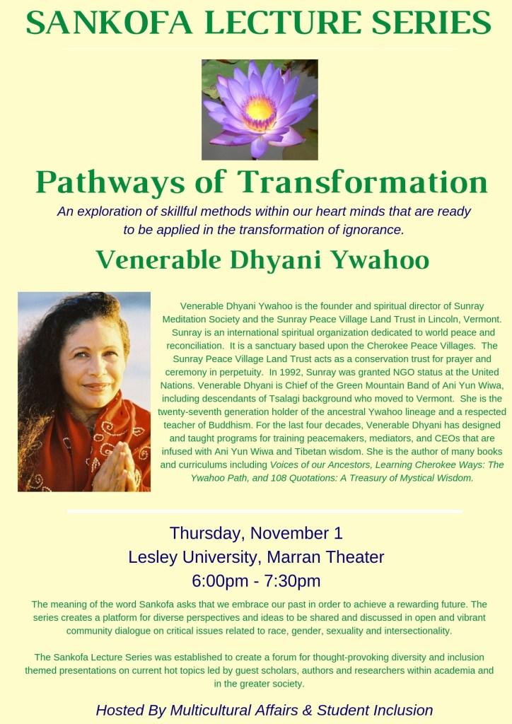 venerable dhyani ywahoo guest lecture at lesley university