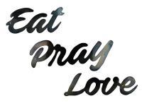 SMW705 Metal Eat Pray Love Art - Sunriver Metal Works