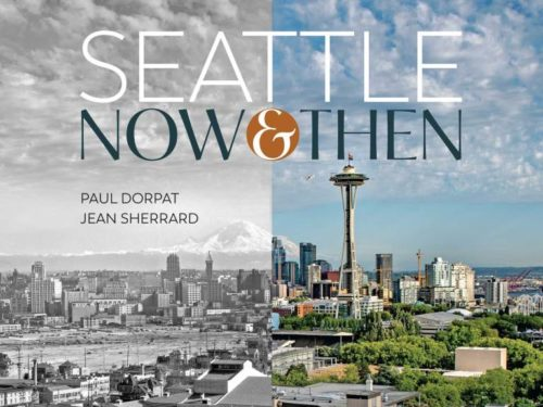 """Seattle Now and Then"" Author/Photographer Event and Holiday Party 12/12/18"