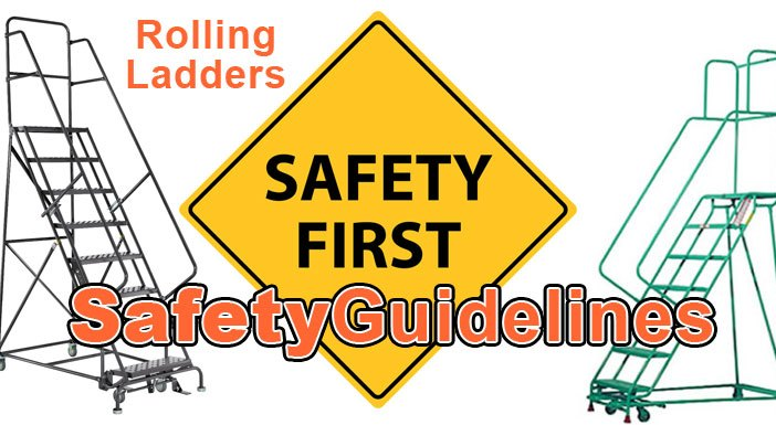 safety guidelines for rolling warehouse safety ladders