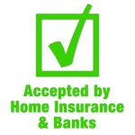 Accepted by Home Insurance and Banks