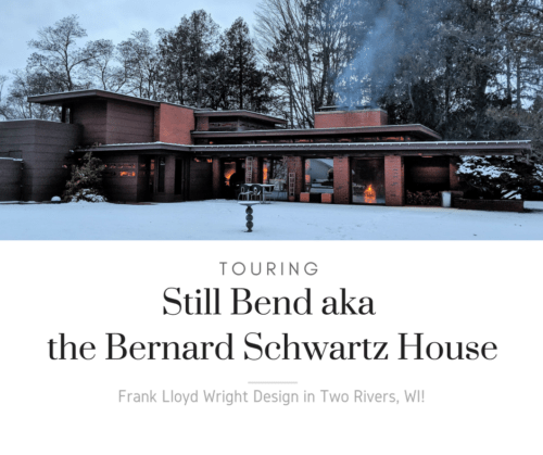 Still Bend aka Bernard Schwartz House - Two Rivers, WI