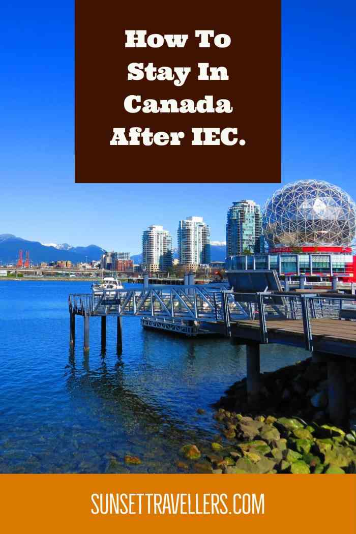 How To Stay In Canada After IEC