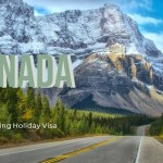 15 Things You Need To Know About A Working Holiday Visa In Canada 2019