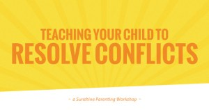 Teaching Your Child to Resolve Conflicts