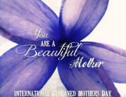 International Bereaved Mothers day