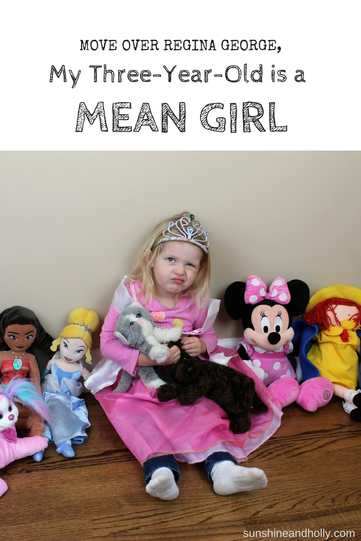Move Over Regina George, My Three-Year-Old is a Mean Girl | sunshineandholly.com | motherhood humor