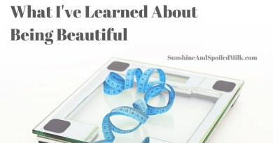 What I've Learned About Being Beautiful (2)