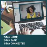 Stay Home Safe and Connected