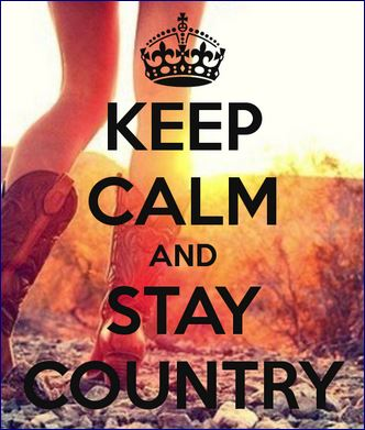 Gotta Stay COUNTRY!