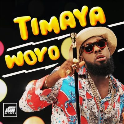 DOWNLOAD: Timaya – Woyo (Audio & Video)