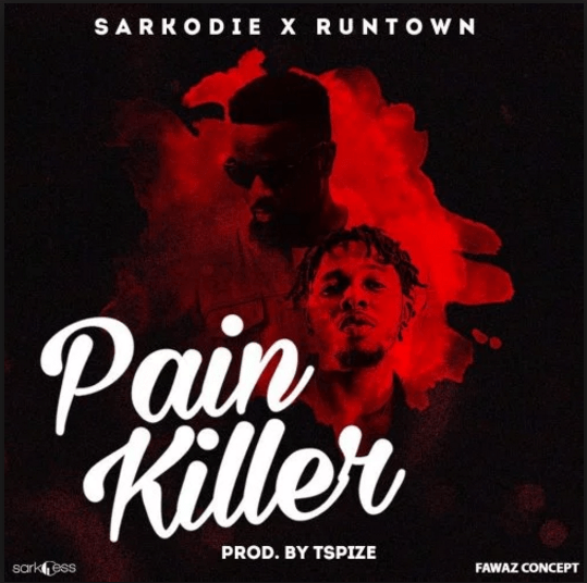 DOWNLOAD: Sarkodie –  Pain Killer  ft. Runtown Prod. By Tspize (Audio)