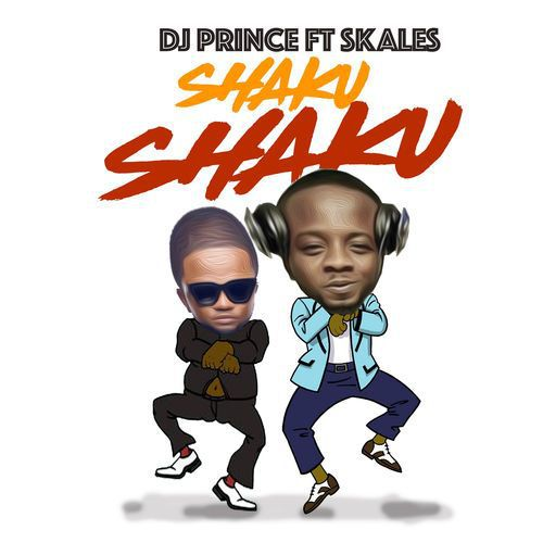 DOWNLOAD: DJ Prince & Skales – Shaku Shaku (Audio)