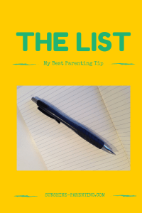 The List: My Best Parenting Tip