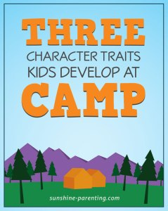 3 Character Traits Kids Develop at Camp