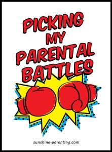 Picking my Parental Battles