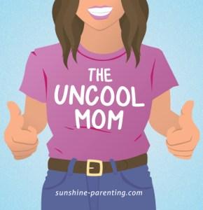 The Uncool Mom