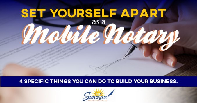How to Set Yourself Apart as a Mobile Notary