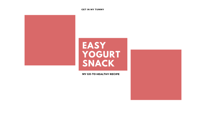 Easy yogurt snack