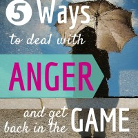 5 Choices You Can Make to Overcome Anger Now