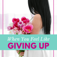 When You Feel Like Giving Up, Do This Instead