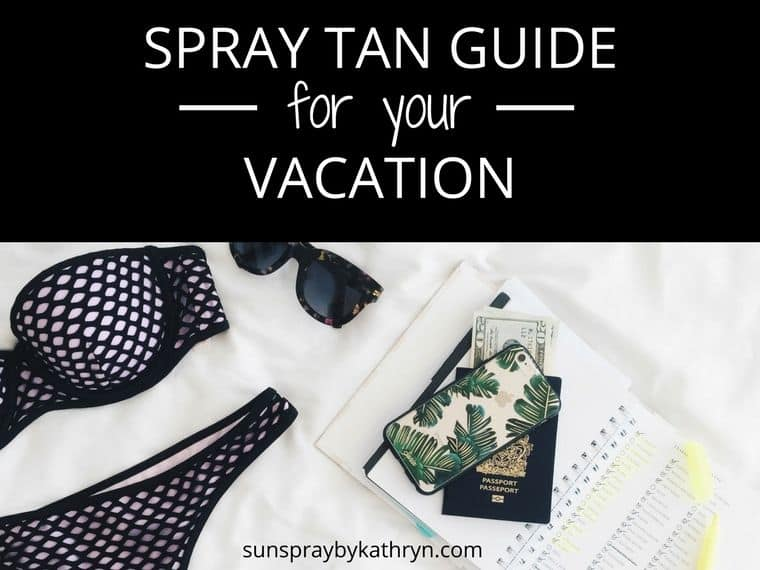 How to get the best spray tan before you leave for vacation