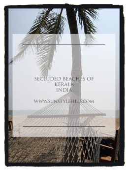 Secluded Beaches in Kerala by www.sunstylefiles.com #india #beaches #hideaway #asia
