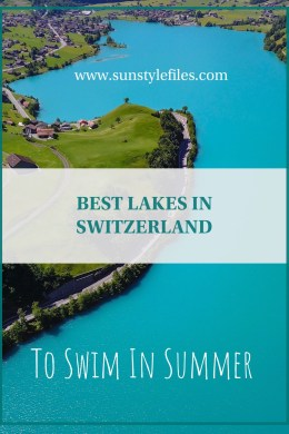 Great list of best lakes in switzerland to swim in summer! #switzerland #swimming #summer #lakelife #summervibes
