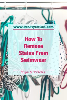 How to Remove Stains on Swimwear for Pinterest - www.sunstylefiles.com #swimwear #laundrytips #swimsuit