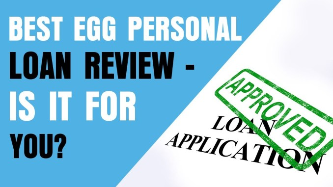 Best Egg Loans, Important things you need to Know